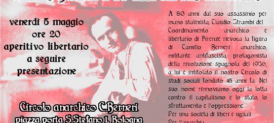 A 80 anni dal suo assassinio per mano stalinista, Claudio Strambi del coordinamento anarchico e libertario di Firenze rievoca la figura di Camillo Berneri: anarchico, militante antifascista, protagonista della rivoluzione […]