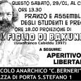 """Questo sabato, 29/01, al Circolo: ore 13:30 – Pranzo e assemblea di studenti e precari libertari ore 18:00 – Proiezione di """"Il figlio di Bakunin"""" (G. Cabiddu, 1997) A seguire: […]"""